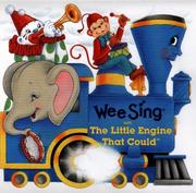 Cover of: Wee Sing with the Little Engine That Could | Susan Hagen Nipp