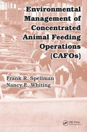 Cover of: Environmental Management of Concentrated Animal Feeding Operations (CAFOs) | Frank R. Spellman
