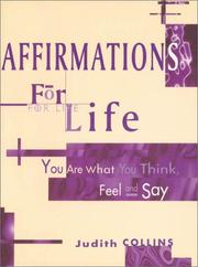 Cover of: Affirmations for Life | Judith Collins
