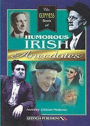 Cover of: The Guinness Book of Humorous Irish Anecdotes | Aubrey Dillon-Malone