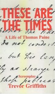 Cover of: These Are the Times | Trevor Griffiths