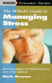 "Cover of: The ""Which?"" Guide to Managing Stress (""Which?"" Consumer Guides) 