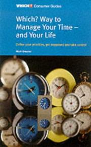 "Cover of: ""Which?"" Way to Manage Your Time and Your Life (""Which?"" Consumer Guides) 