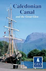 Cover of: Caledonian Canal and the Great Glen (Inland Waterways of Britain) | Geoprojects