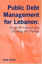Cover of: Public Debt Management for Lebanon | Imad Jomaa