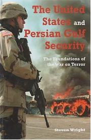 Cover of: The United States and Persian Gulf Security | Steven M. Wright