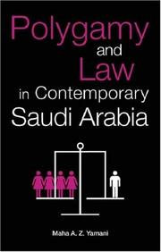 Cover of: Polygamy and Law in Contemporary Saudi Arabia | Maha Yamani
