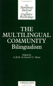 Cover of: The Multilingual Community | De Groot/B