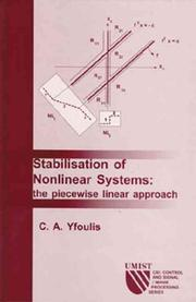 Cover of: Stabilisation of Nonlinear Systems: The Piecewise Linear Approach (CSI: Control and Signal / Image Processing Series) (CSI, Control and Signal/Image Processing Series, 1) | C. Yfoulis