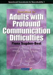 Cover of: Sourcebook for Adults with Profound Communication Difficulties (Sourcebook for Neurodisability) | Fiona Sugden-Best