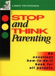Cover of: Stop and Think Parenting by Lindy Petersen