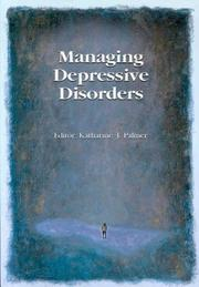Cover of: Managing Depressive Disorders | Katharine J. Palmer