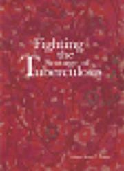 Cover of: Fighting the Scourge of Tuberculosis | D. C. Peters
