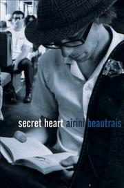 Cover of: Secret Heart | Airini Beautrais