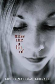 Cover of: Miss Me a Lot Of | Louise Wareham Leonard