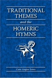 Cover of: Traditional themes and the Homeric hymns | Cora Angier Sowa