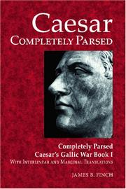 Cover of: Caesar Completely Parsed by James B. Finch