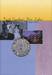 Cover of: North Carolina's First Ladies, 1891-2001, Who Have Resided in the Executive Mansion at 200 North Blount Street by Marie Sharpe Ham