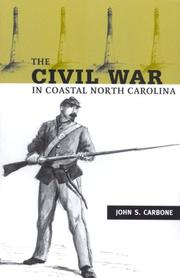 Cover of: The Civil War in Coastal North Carolina | John S. Carbone