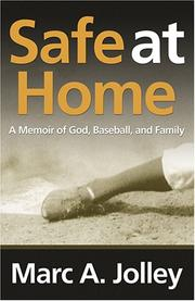 Cover of: Safe at Home | Marc A. Jolley