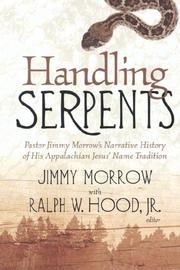 Cover of: HANDLING SERPENTS | Jimmy Morrow