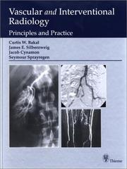 Cover of: Vascular and Interventional Radiology | Curtis W. Bakal