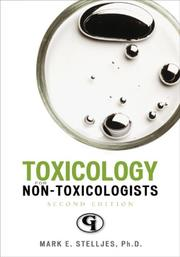 Cover of: Toxicology for Non-Toxicologists | Mark Stelljes