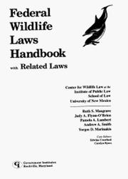 Cover of: Federal Wildlife Laws Handbook with Related Laws | Ruth Musgrave