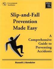 Cover of: Slip-and-Fall Prevention Made Easy | Russell J. Kendzior