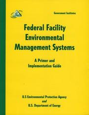 Cover of: Federal Facility Environmental Management Systems | U.S. Environmental Protection Agency & Department of Energy