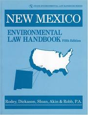 Cover of: New Mexico Environmental Law Handbook (State Environmental Law Handbook) | Dickason, Sloan, Akin & Robb P.A., Rodey