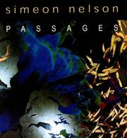 Cover of: Simeon Nelson Passages by Benjamin Genocchio