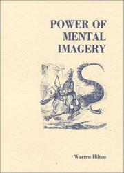 Cover of: Power of Mental Imagery (Applications of Psychology to the Proble) | Warren Hilton