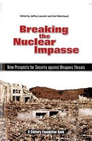 Cover of: Breaking the nuclear impasse | Jeffrey Laurenti