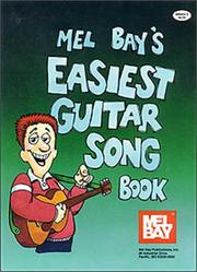 Cover of: Mel Bay's Easiest Guitar Song Book | William Bay