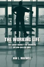 Cover of: The Working Life | Nan L. Maxwell