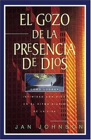 Cover of: El Gozo De La Presencia De Dios by J. Johnson