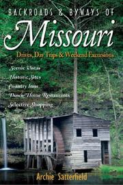 Cover of: Backroads & Byways of Missouri by Archie Satterfield