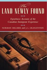 Cover of: The Land Newly Found | Norman Hillmer, J. L. Granatstein