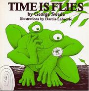Cover of: Time Is Flies by George Swede