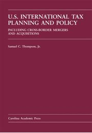 Cover of: International Tax Planning And Policy | Samuel C., Jr. Thompson
