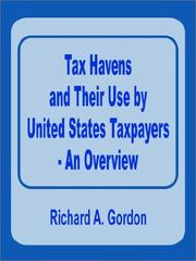 Cover of: Tax Havens and Their Use by United States Taxpayers - An Overview | Richard A. Gordon