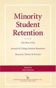 Cover of: Minority Student Retention The Best of the Journal of College Student Retention | Alan Seidman