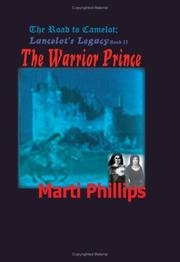 Cover of: The Road To Camelot | Marti Phillips