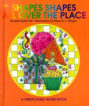 Cover of: Shapes, Shapes, All Over the Place (Predictable Word Books) | Janie Spaht Gill