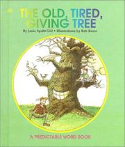 Cover of: Old Tired Giving Tree | Janie Spaht Gill