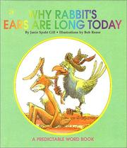 Cover of: Why Rabbits Ears Are Long Today | Janie Spaht Gill
