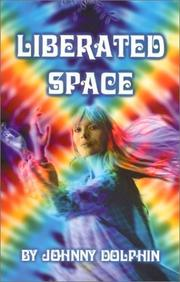 Cover of: Liberated Space | Johnny Dolphin