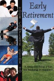 Cover of: Your Complete Guide to Early Retirement | Sandy Baker