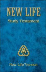 Cover of: New Life Study Testament | Gleason H. Ledyard